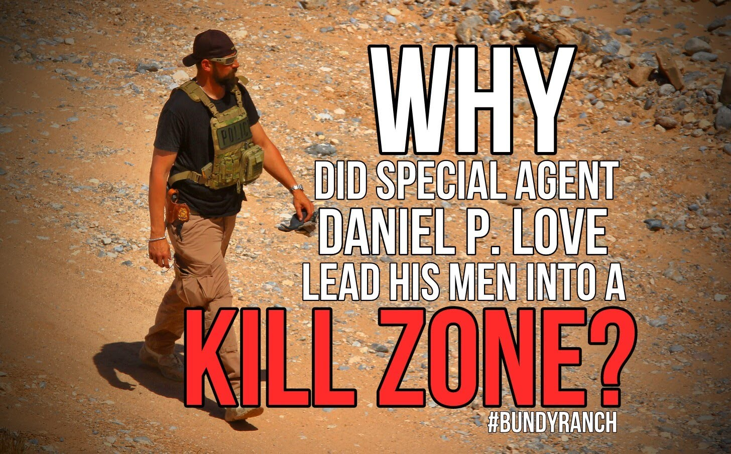Why Would the BLM Order Personnel into a Kill Zone?